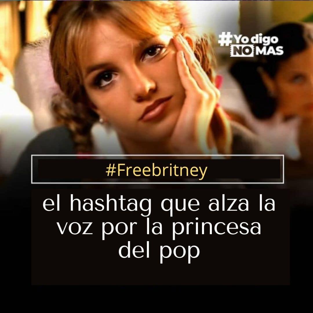 #Freebritney, el hashtag que alza la voz por la princesa del pop